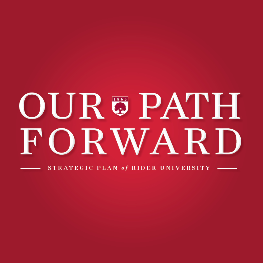 Our Path Forward, Strategic Plan of Rider University